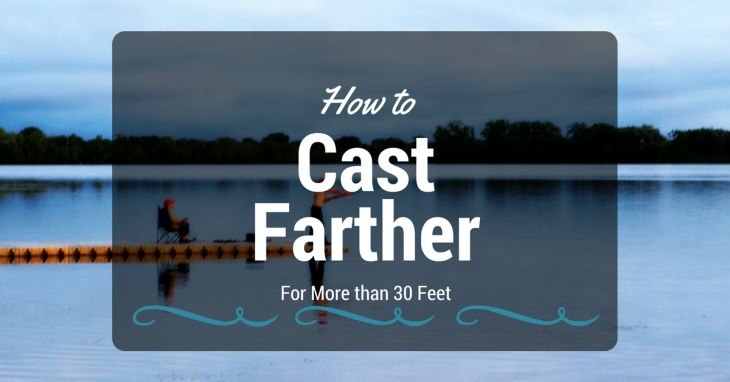 How to Cast Farther