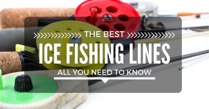 Best Ice Fishing Line Reviews