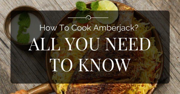 How To Cook Amberjack