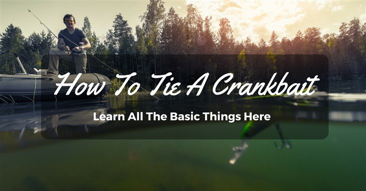 How to tie a crankbait